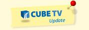 Cube TV Update