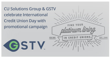 CU Solutions Group and GSTV celebrate International Credit Union Day with promotional campaign