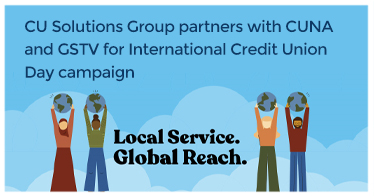 CU Solutions Group partners with CUNA and GSTV for International Credit Union Day campaign - Press Release